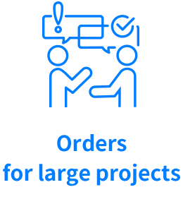 Orders for large projects